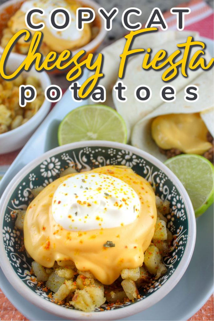 Copycat Taco Bell Cheesy Fiesta Potatoes