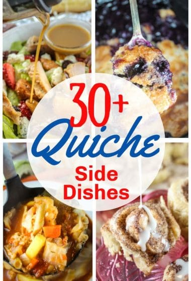 What to serve with Quiche - 30+ side dishes