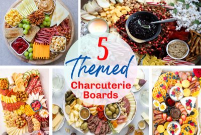 5 Themed Charcuterie Boards