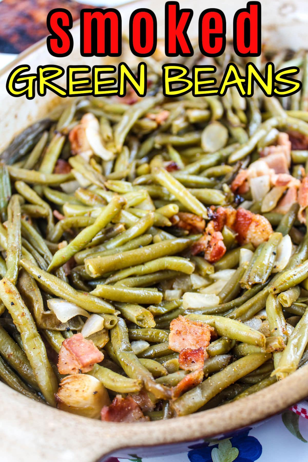 Smoked Green Beans are heavenly! The best part is you can put it together in minutes and then pop it on your smoker! I added bacon, onion and my favorite BBQ rub just to make it even more delicious. via @foodhussy